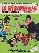 LA RIBAMBELLE n°4. contre-attaque. Dupuis 1984. Superbe