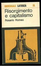 ROMEO ROSARIO RISORGIMENTO E CAPITALISMO LATERZA 1972 UNIVERSALE LATERZA 127