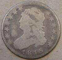 1815 Capped Bust Quarter G Old Scratch Rev
