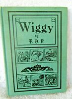 vintage antique book biography WIGGY by T.O.F.  1916 Ohio 1800s memoirs illus.