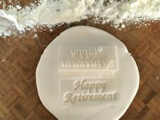 Happy Retirement Cookie Embossing Stamp / Fondant / Icing