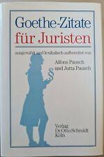 Buch Goethe-Zitate ? für Juristen 500 Zitate von Goethe Nachschlagwerk sehr gut