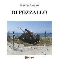 Di Pozzallo - Giuseppe Siragusa,  Youcanprint - P