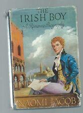 THE IRISH BOY A ROMANTIC BIOGRAPHY of  opera singer MICHAEL KELLY -NAOMI JACOB