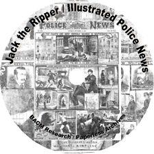 Jack the Ripper - Whitehapel Murders: London's Illustrated Police News 1888-1890