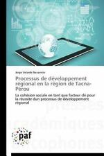 Processus de Developpement Regional en la Region de Tacna-Perou by Velarde...