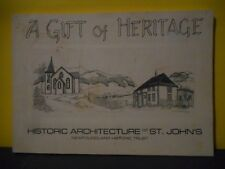 A Gift of Heritage:Historic Architecture of St.John's