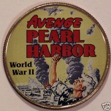 AVENGE PEARL HARBOR  WORLD WAR 11   COLORIZED HALF DOLLAR  #2605