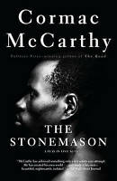 NEW The Stonemason: A Play in Five Acts by Cormac McCarthy