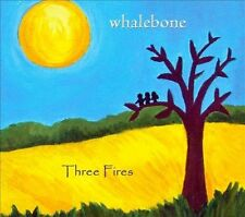 Three Fires [Digipak] by Whalebone (CD, Oct-2010, Two Wild Women Records)