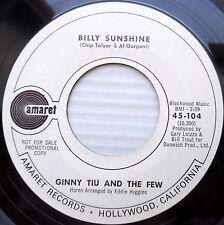Ginny Tiu and the Few AMARET PROMO VG++ 45 I've Got To / Billy Sunshine DM124