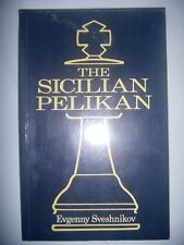 CHESS ECHECS: The Sicilian Pelikan, 1989, BE