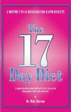 The 17 Day Diet : A Doctor's Plan Designed for Rapid Results by Dr Mike Moreno.