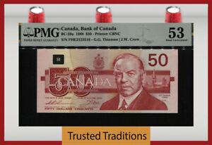TT PK BC-59a 1988 CANADA BANK OF CANADA 50 DOLLARS PMG 53 ABOUT UNCIRCULATED!