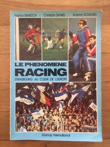 Livre vintage le phénomène Racing RC Strasbourg saison 78-79 Gamay international