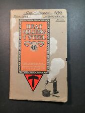 Tate Jones Inc (1914) Heat Treating Of Steel Booklet Pittsburgh Antique Pamphlet