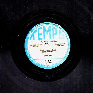RARE JELLY ROLL MORTON PIANO 78  TOM CAT BLUES / BUCKTOWN BLUES  TEMPO R 32  E