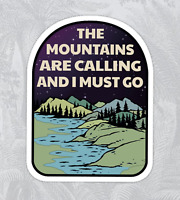 "The Mountains Are Calling And I Must Go Sticker Decal 4x3"" National Park Forest"