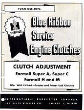 Farmall Super A C H M Clutch Adjustment Service Manual