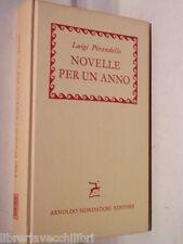 NOVELLE PER UN ANNO Luigi Pirandello Mondadori 1961 Romanzo libro storia di