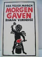 Book, Dea Trier Morch Morgen Gaven Roman Vindrose, 1984