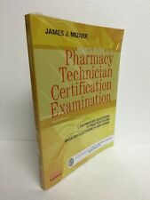 Mosby's Review for the Pharmacy Technician Certification Examination by James