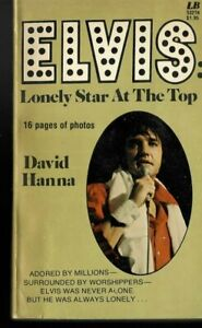 Elvis : Lonely Star at the Top by David Hanna (1977, Trade Paperback) Acceptable
