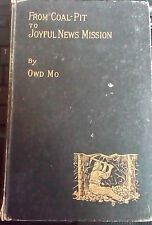 Owd Mo, FROM COAL-PIT TO JOYFUL NEWS MISSION ( Fourth Edition )