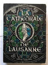 LA CATHEDRALE DE LAUSANNE 1958 DUPRAZ ILLUSTRE