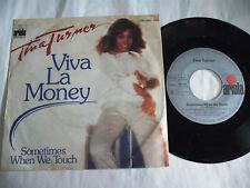 "TINA TURNER Viva La Money  7"""