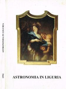 Astronomia in Liguria. Osservatorio astronomico di Genova. Bollettino anno XXVI