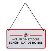 """1. FC Köln Dekoschild Blechschild """"Mer all sin Kölsche"""""""
