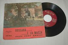 Enzo Parise – Rossana... E La Mazza RPM 45 vynil FNP 45/2