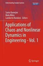 Understanding Complex Systems: Applications of Chaos and Nonlinear Dynamics...