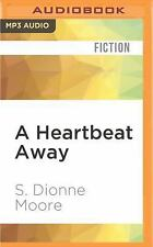 Quilts of Love: A Heartbeat Away 7 by S. Dionne Moore (2016, MP3 CD, Unabridged)