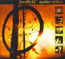 LOVEFIELD = native tribes = CD = GOA TRANCE AMBIENT !!