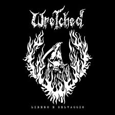 Wretched – Libero E Selvaggio LP Vinyl Gatefold / New Comp (2017) Hardcore Punk