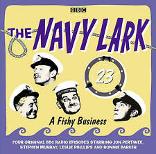 THE NAVY LARK 23 - A FISHY BUSINESS - NEW/UNSEALED BBC CD AUDIO BOOK