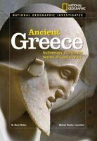 Ancient Greece : Archaeology Unlocks the Secrets of Greece's Past