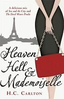 Heaven, Hell and Mademoiselle, Carlton, H.C., Very Good, Paperback