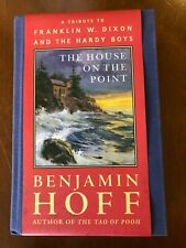 The Hardy Boys - The House on the Point - Benjamin Hoff - HC 1st EDITION 2002