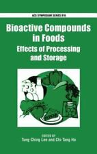 Bioactive Compounds in Foods: Effects of Processing and Storage (ACS-ExLibrary