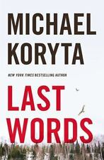 Last Words by Michael Koryta (2015, Hardcover) New Mystery 1st ed