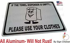 "FUNNY, BATHROOM, OFFICE SIGN, HUMOR,  Aluminum Sign 9"" x 12"", SIGNAGE, MAN CAVE"