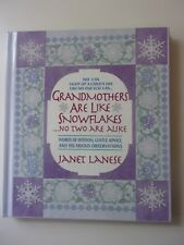Grandmother Are Like Snowflakes No Two are Alike by Janet Lanese Hardcover Book