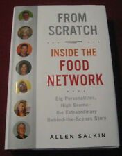 BRAND NEW Hardcover Book From Scratch : Inside the Food Network by Allen Salkin