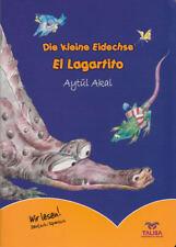 TALISA. Die kleine Eidechse. Ein deutsch-spanisches Kinderbuch von Aytül Akal
