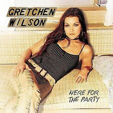 Here for the Party [Gretchen Wilson] Like New Free Ship
