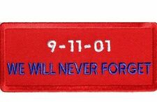 9-11-01 We Will Never Forget Iron On PATCH - 4 x 1.75 inch Free Shipping P1203