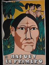 OSPAAAL Political Poster HATUEY EL PRIMERO SILKSCREEN 1993  ART HISTORY #2